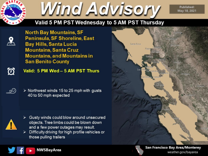 A National Weather Service advisory from Wednesday afternoon to Thursday morning includes the Santa Cruz Mountains.