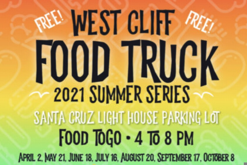 Promotional flyer for the 2021 West Cliff Food Truck Summer Series
