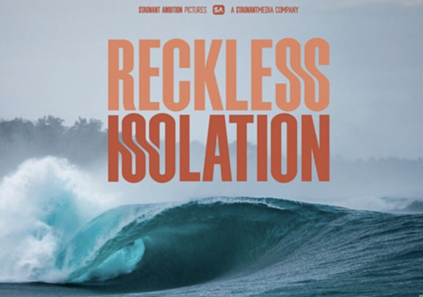 """Movie poster for """"Reckless Isolation"""""""
