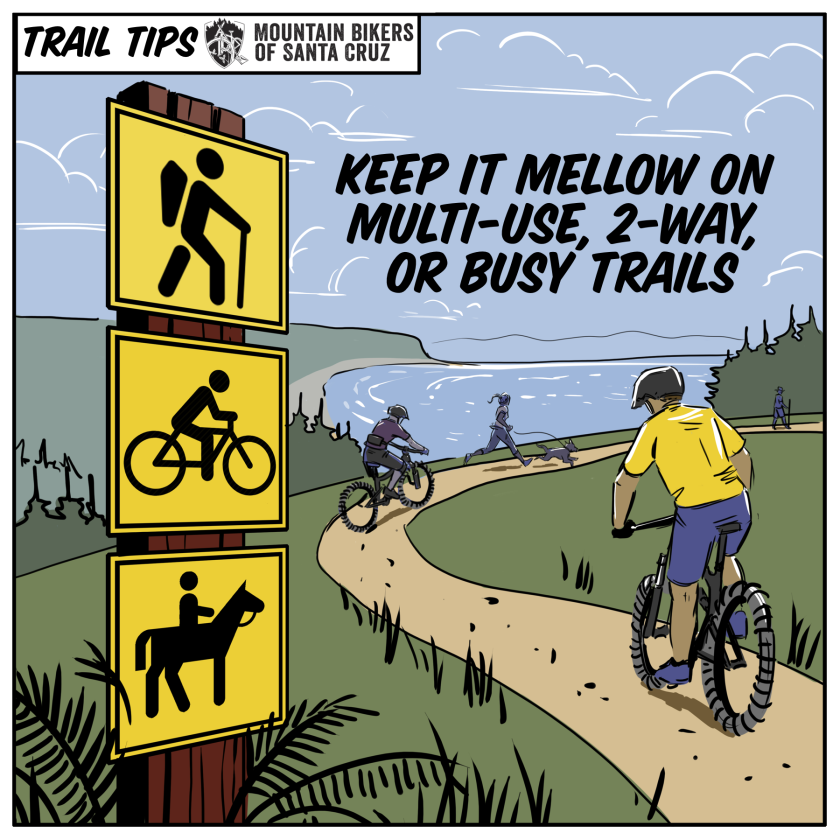 One of the safety mesages crafted by the Mountain Bikers of Santa Cruz