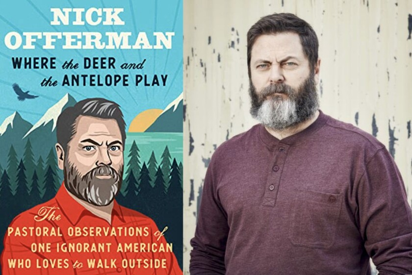 """Actor Nick Offerman and his book """"Where the Deer and the Antelope Play"""""""