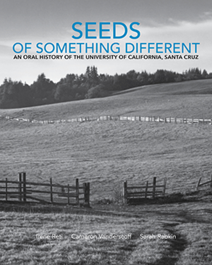 Seeds of Something Different: An Oral History book